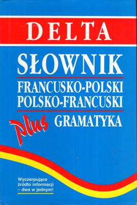 SŁOWNIK FRANCUSKO POLSKI, POLSKO FRANCUSKI PLUS GRAMATYKA