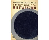 Szczegóły książki CZTERY OBLICZA MILITARYZMU