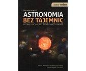 Szczegóły książki ASTRONOMIA BEZ TAJEMNIC