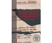 Szczegóły książki KOŚCIOŁY I OPOZYCJA NA LUBELSZCZYŹNIE W DOKUMENTACH SB 1971 - 1983