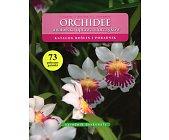 Szczegóły książki ORCHIDEE AMATORSKA UPRAWA STORCZYKÓW