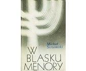 Szczegóły książki W BLASKU MENORY