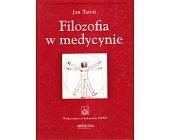 Szczegóły książki FILOZOFIA W MEDYCYNIE