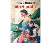 Szczegóły książki OBRAZKI POLSKIE