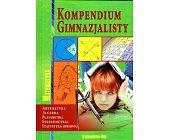 Szczegóły książki MATEMATYKA - KOMPENDIUM GIMNAZJALISTY