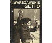Szczegóły książki WARSZAWSKIE GETTO