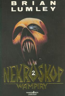 NEKROSKOP - TOM 2 - WAMPIRY