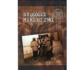 Szczegóły książki BYDGOSKI MARZEC 1981