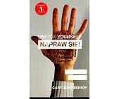Szczegóły książki UNF*CK YOURSELF. NAPRAW SIĘ!