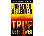 Szczegóły książki TRUE DETECTIVES