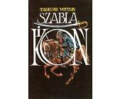 Szczegóły książki SZABLA I KOŃ