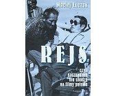 Szczegóły książki REJS CZYLI SZCZEGÓLNIE NIE CHODZĘ NA FILMY POLSKIE