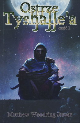 OSTRZE TYSHALLE'A - CZĘŚĆ 1