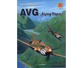"""Szczegóły książki AVG """"FLYING TIGERS"""" 1941-1943 - MINIATURY LOTNICZE NR 28"""