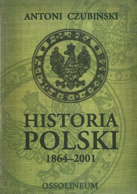 HISTORIA POLSKI 1864 - 2001