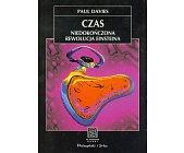Szczegóły książki CZAS - NIEDOKOŃCZONA REWOLUCJA EINSTEINA (NA ŚCIEŻKACH NAUKI)