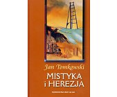 Szczegóły książki MISTYKA I HEREZJA