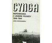 Szczegóły książki CYNGA - WSPOMNIENIA Z ŁAGRÓW PÓŁNOCY 1940-1944
