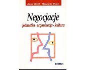 Szczegóły książki NEGOCJACJE. JEDNOSTKA, ORGANIZACJA, KULTURA