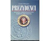 Szczegóły książki PREZYDENCI STANÓW ZJEDNOCZONYCH AMERYKI PÓŁNOCNEJ