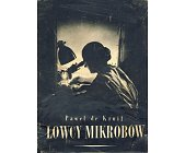 Szczegóły książki ŁOWCY MIKROBÓW