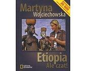 Szczegóły książki ETIOPIA - ALE CZAT!