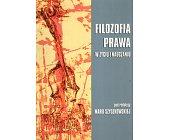 Szczegóły książki FILOZOFIA PRAWA W ŻYCIU I NAUCZANIU