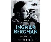 Szczegóły książki INGMAR BERGMAN: MIŁOŚĆ, SEKS I ZDRADA