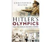 Szczegóły książki HITLER'S OLYMPICS: THE 1936 BERLIN OLYMPIC GAMES