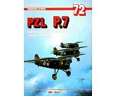 Szczegóły książki PZL P.7 - CZĘŚĆ 1 - MONOGRAFIE LOTNICZE NR 72