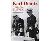 Szczegóły książki KARL DONITZ. OSTATNI FUHRER