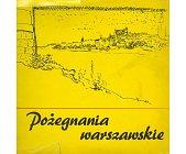 Szczegóły książki POŻEGNANIA WARSZAWSKIE