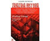 Szczegóły książki ZAKAZANA HISTORIA - TO 14 -  ZŁODZIEJE EUROPY