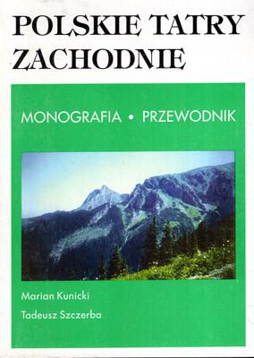 POLSKIE TATRY ZACHODNIE - MONOGRAFIA, PRZEWODNIK