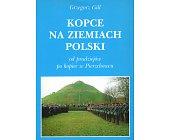 Szczegóły książki KOPCE NA ZIEMIACH POLSKICH