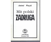 Szczegóły książki MIT POLSKI ZADRUGA