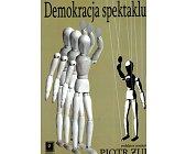 Szczegóły książki DEMOKRACJA SPEKTAKLU?
