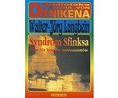 Szczegóły książki SYNDROM SFINKSA - POWRÓT BOGÓW ASTRONOMÓW