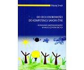 Szczegóły książki OD CECH OSOBOWOŚCI DO KOMPETENCJI SAVOIR-ETRE