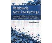 Szczegóły książki MODELOWANIE RYZYKA INWESTYCYJNEGO