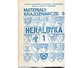 Szczegóły książki MATERIAŁY KRAJOZNAWCZE - HERALDYKA - 2 TOMY