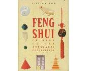 Szczegóły książki FENG SHUI - CHIŃSKA SZTUKA ARANŻACJI PRZESTRZENI