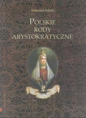 POLSKIE RODY ARYSTOKRATYCZNE