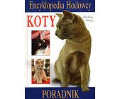 Szczegóły książki ENCYKLOPEDIA HODOWCY - KOTY