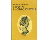 Szczegóły książki LITWIN I ANDEGAWENKA