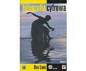 Szczegóły książki FOTOGRAFIA CYFROWA