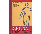 Szczegóły książki OGÓLNA DIAGNOSTYKA INTERNISTYCZNA