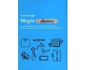 Szczegóły książki MAGIA OLEWANIA