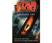 Szczegóły książki STAR WARS - MROCZNE GRY