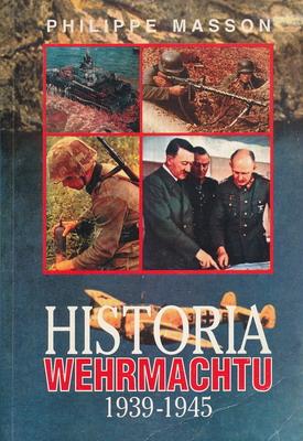 HISTORIA WEHRMACHTU 1939 - 1945
